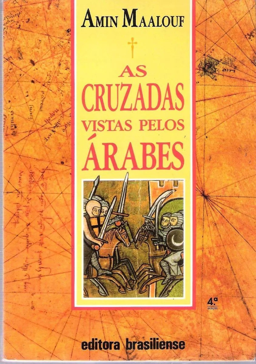 As Cruzadas Vistas pelos Árabes