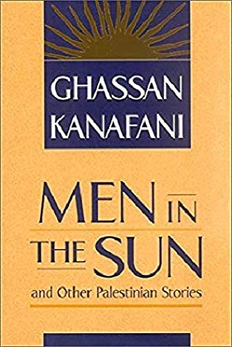 Men in the Sun  Other Palestinian Stories