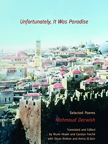 Unfortunately, It Was Paradise – Selected Poems