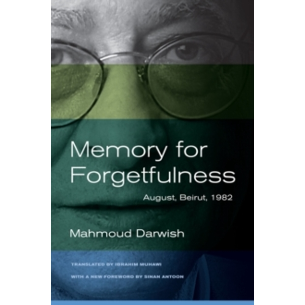 Memory for Forgetfulness August, Beirut, 1982.
