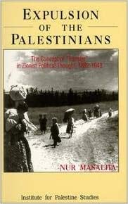 Expulsion of the Palestinians The Concept of Transfer in Zionist Political Thought, 1882-1948