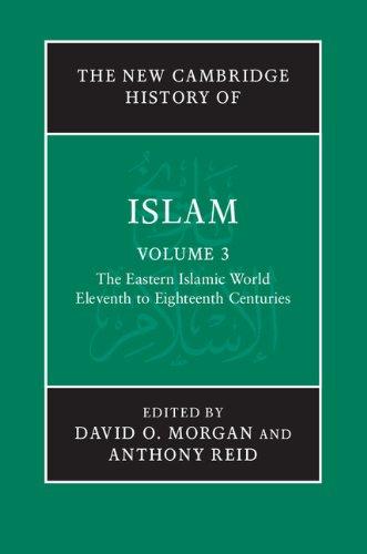 The New Cambridge History of Islam: Volume 3