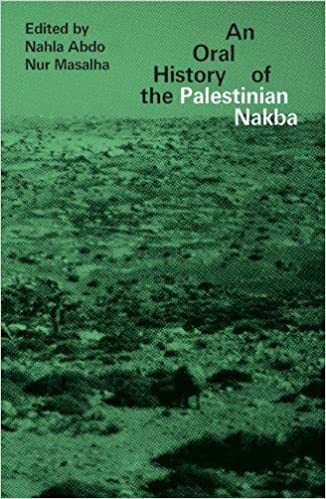 The Oral History of the Palestinian Nakba
